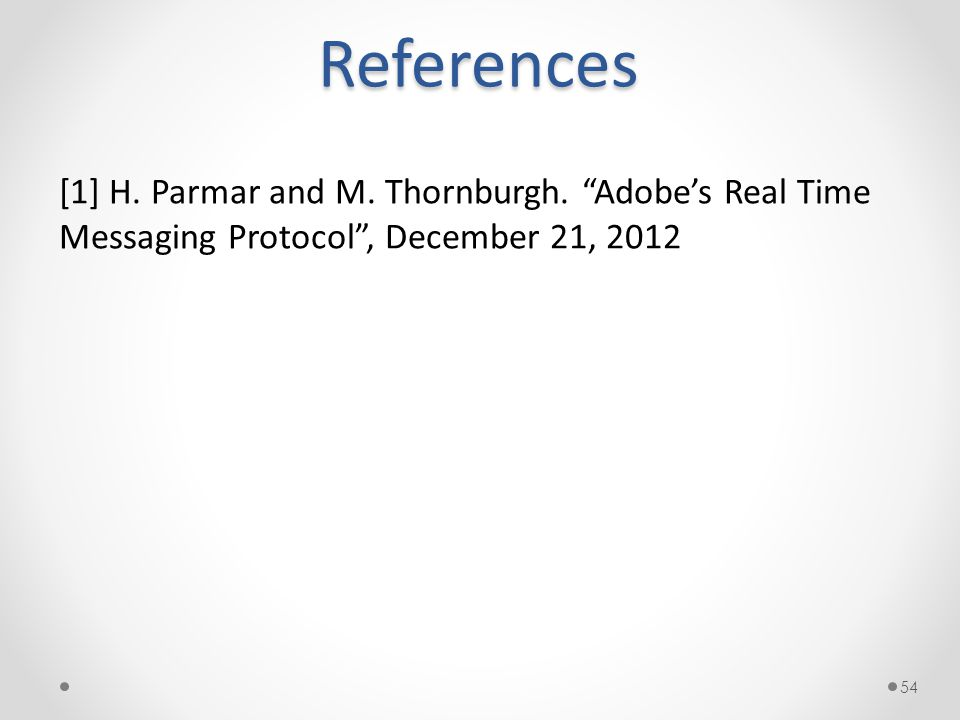 References [1] H. Parmar and M. Thornburgh.